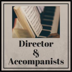 Director and Accompanists